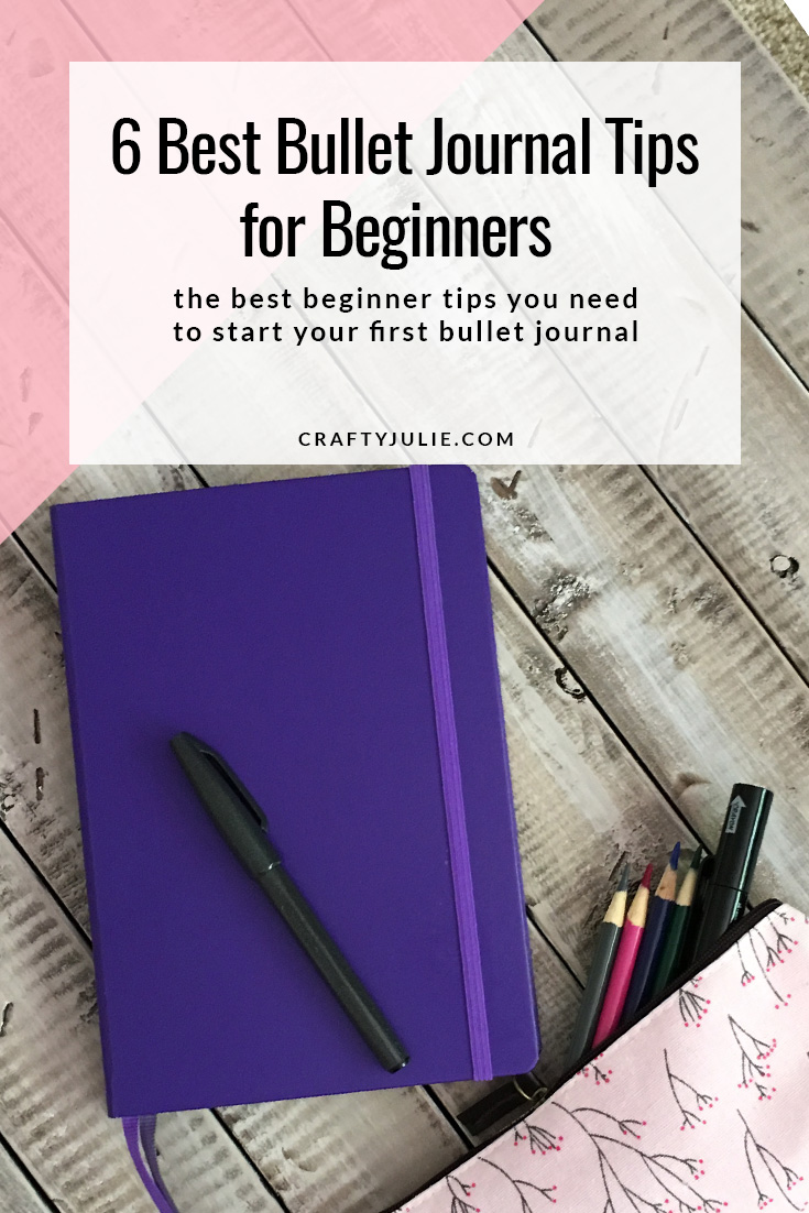 6 Best Bullet Journal Tips for Beginners that you need to start your first bullet journal
