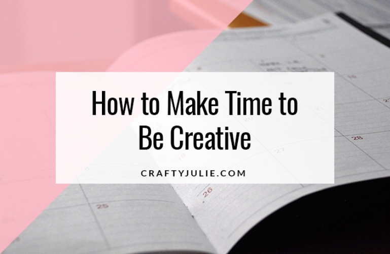How to Make Time to Be Creative