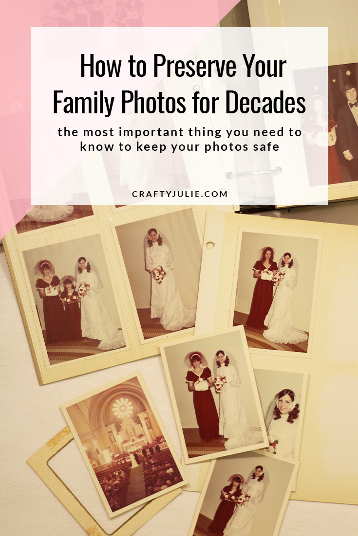 Preserve Your Family Photos:  the most important thing you need to know to keep your photos safe