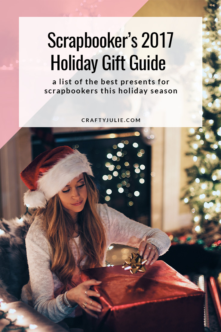 Scrapbooking Holiday Gift Guide with 10+ ideas to give this year to your favorite memory keeper!