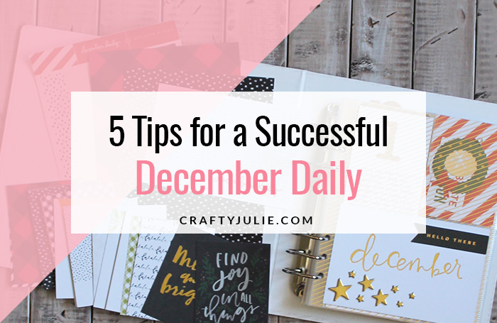 5 Tips for a Successful December Daily