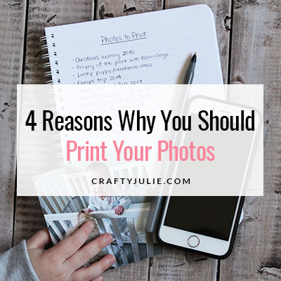 4 Reasons Why You Should Print Your Photos