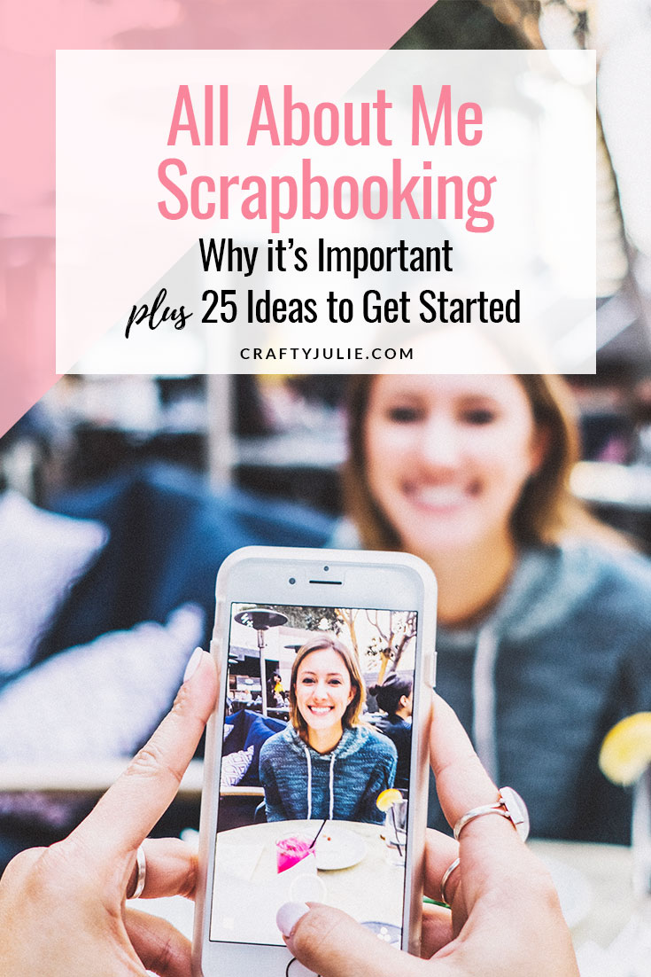 Why an All About Me Scrapbook is Important plus 25 ideas to get you started today! #scrapbooking #allaboutmescrapbook