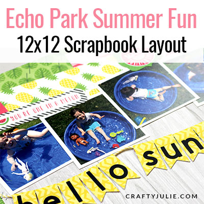 Echo Park Summer Fun Collection Kit Layout