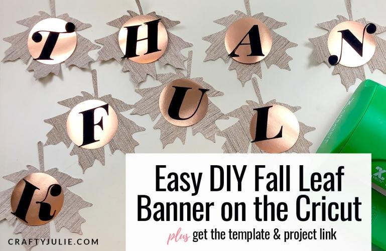 Easy DIY Fall Leaf Banner | Crafty Julie