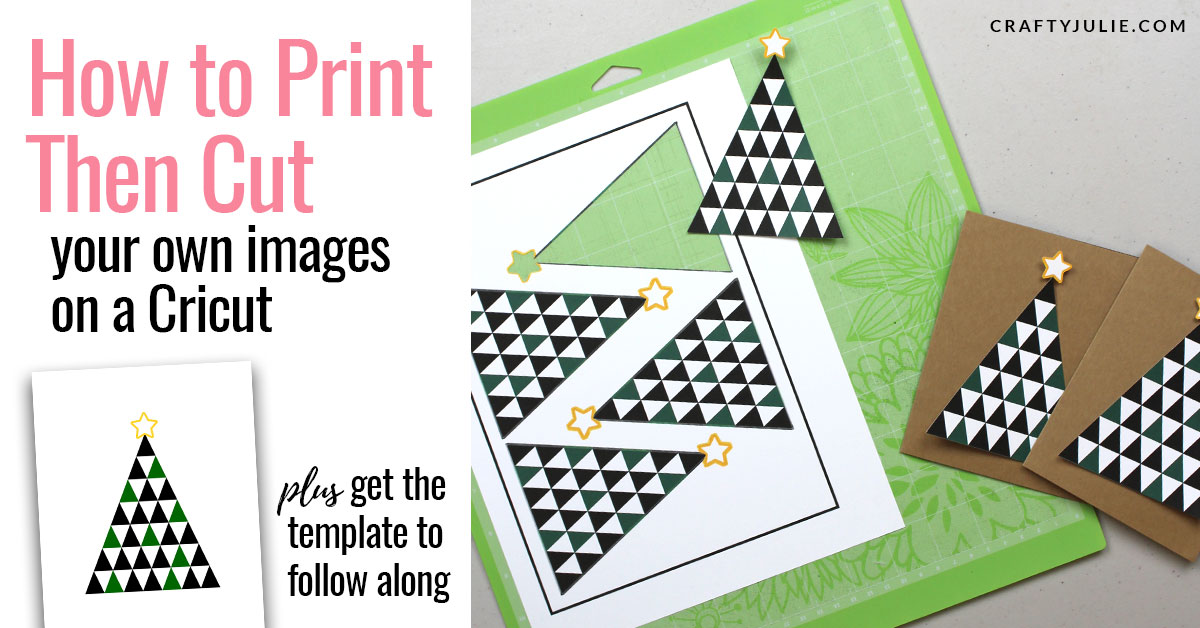How to Print Then Cut Your Own Images on a Cricut · Crafty Julie