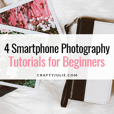 Beginner SmartPhone Photography Tutorials