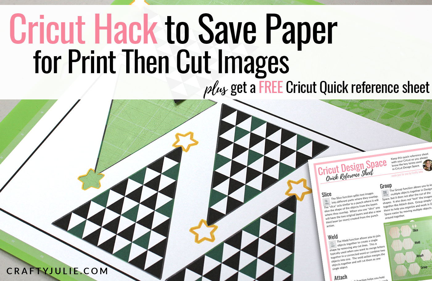 Cricut Hack to Save Paper for Print Then Cut Images · Crafty Julie
