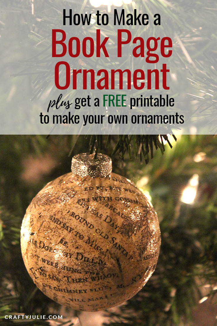 Learn how to make a vintage inspired ornament using old book pages.  If you aren't ready to tear up any books, download the book page printable made just for this project. #diychristmas #diyornament #vintageornament #craftyjulie