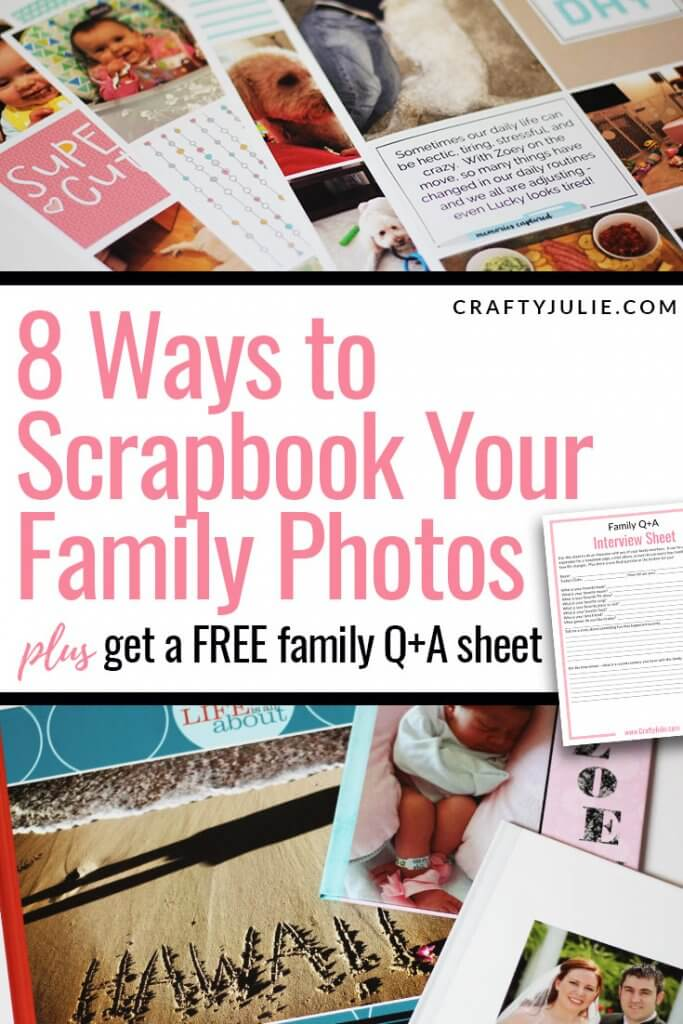 8 Different ways to scrapbook your family photos